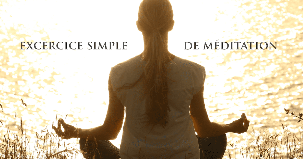 Exercice simple de méditation