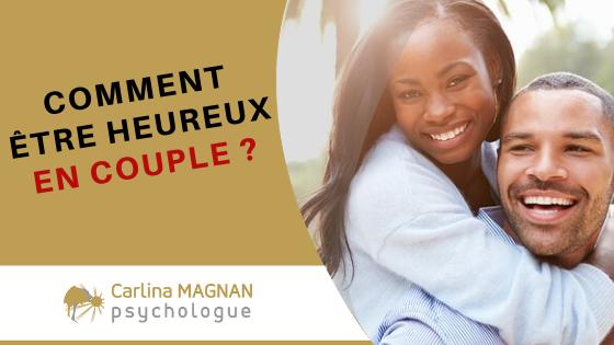Comment être heureux en couple?